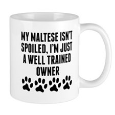 Well Trained Maltese Owner Mugs