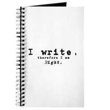 I Write, Therefore I Am Right Journal