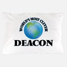 World's Most Clever Deacon Pillow Case