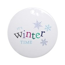 Its Winter Time Ornament (Round)