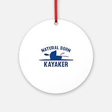 Natural Born Kayaker Ornament (Round)