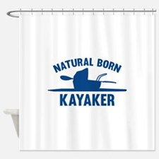 Natural Born Kayaker Shower Curtain