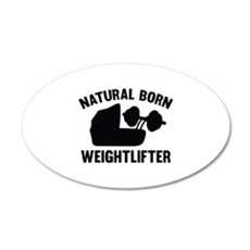 Natural Born Weightlifter 22x14 Oval Wall Peel