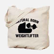 Natural Born Weightlifter Tote Bag