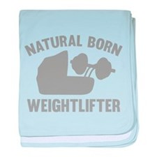 Natural Born Weightlifter baby blanket