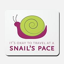 Snails Pace Mousepad