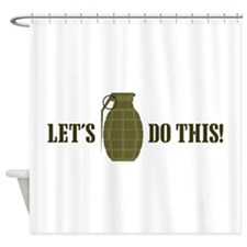 Lets Do This Shower Curtain