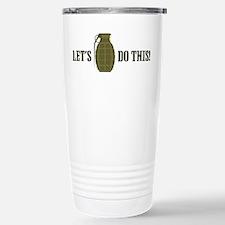 Lets Do This Travel Mug