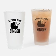 Natural Born Singer Drinking Glass