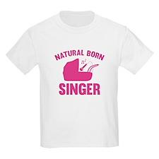 Natural Born Singer T-Shirt