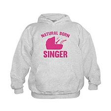 Natural Born Singer Hoodie