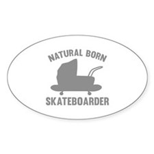 Natural Born Skateboarder Decal