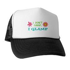 I GLAMP NOT CAMP Trucker Hat