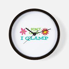 I GLAMP NOT CAMP Wall Clock