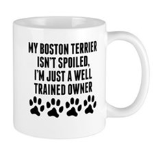 Well Trained Boston Terrier Owner Mugs