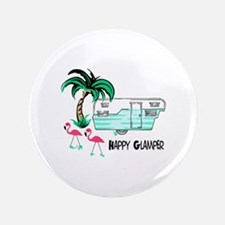"HAPPY GLAMPER 3.5"" Button"