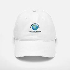 World's Most Clever Firefighter Baseball Baseball Cap