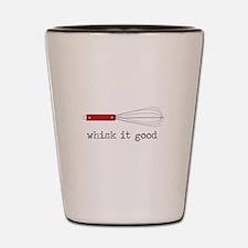Whisk it Good Shot Glass