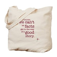 We can't let facts Tote Bag