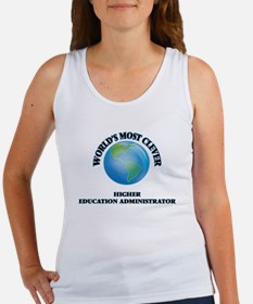 World's Most Clever Higher Education Admi Tank Top