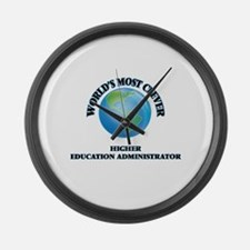 World's Most Clever Higher Educat Large Wall Clock