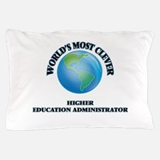 World's Most Clever Higher Education A Pillow Case