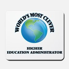 World's Most Clever Higher Education Adm Mousepad
