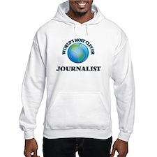 World's Most Clever Journalist Hoodie