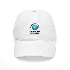 World's Most Clever Landscape Manager Baseball Baseball Cap
