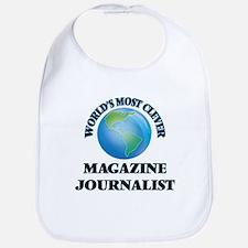 World's Most Clever Magazine Journalist Bib