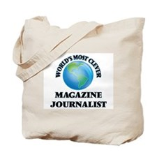 World's Most Clever Magazine Journalist Tote Bag