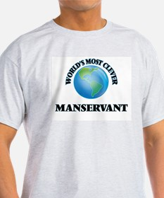 World's Most Clever Manservant T-Shirt