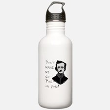 Don't make me go Poe on you Water Bottle