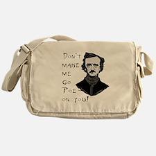 Don't make me go Poe on you Messenger Bag