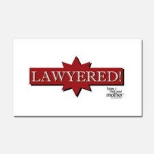 HIMYM Lawyered Car Magnet 20 x 12