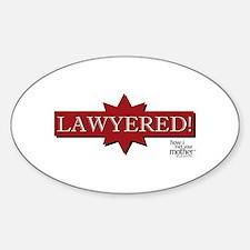 HIMYM Lawyered Sticker (Oval)