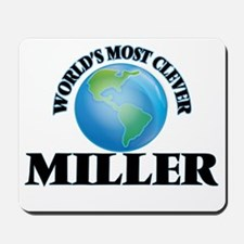 World's Most Clever Miller Mousepad