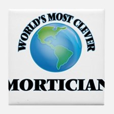 World's Most Clever Mortician Tile Coaster