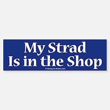 My Strad Is In the Shop Violin Gift Bumper Car Car Sticker