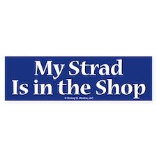 My Strad Is In the Shop Violin Gift Bumper Car Sticker