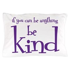 KINDNESS MATTERS Pillow Case