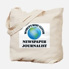 World's Most Clever Newspaper Journalist Tote Bag