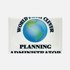 World's Most Clever Planning Administrator Magnets