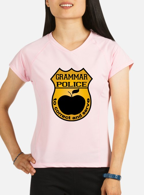 Grammar Police Performance Dry T-Shirt