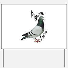 Pigeon Fancier Yard Sign