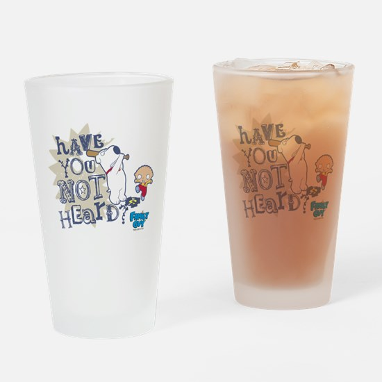 Family Guy Have You Not Heard Drinking Glass