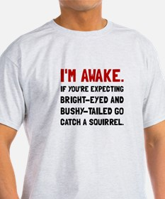 Go Catch Squirrel T-Shirt