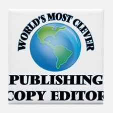 World's Most Clever Publishing Copy E Tile Coaster