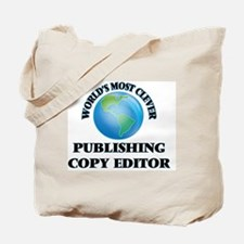World's Most Clever Publishing Copy Edito Tote Bag