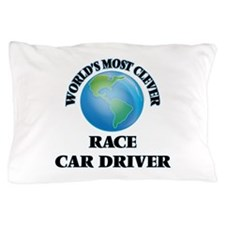 World's Most Clever Race Car Driver Pillow Case